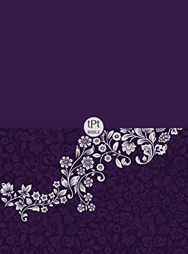 The Passion Translation New Testament Compact Violet: With Psalms, Proverbs, and Song of Songs