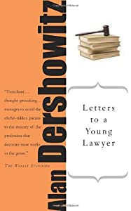 letters to a young lawyer art of book by alan m dershowitz