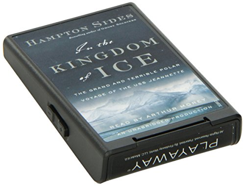 In the Kingdom of Ice: The Harrowing Arctic Voyage of the U.S.S. Jeannette by Random House