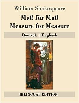 Maß für Maß / Measure for Measure: Deutsch ; Englisch (Bilingual Edition)