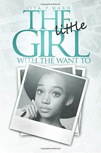 Download The Little Girl With The Want To: Coming Full Circle pdf epub