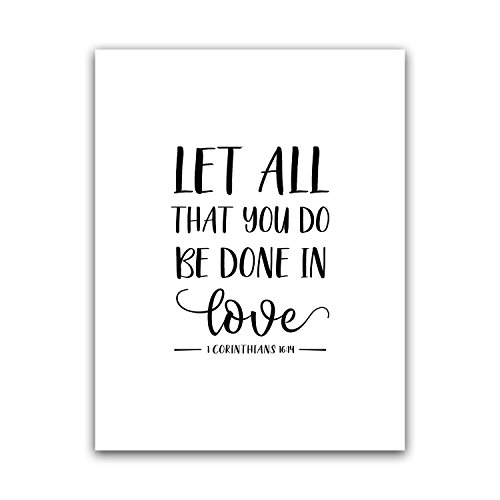 Let All That You Do Be Done In Love, 1 Corinthians 16:14 Bib
