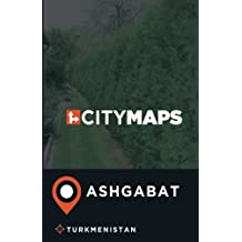 City Maps Ashgabat Turkmenistan