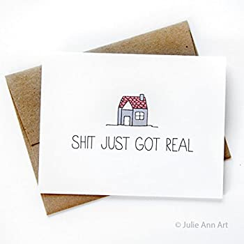 Amazon new house card shit just got real blank inside by new house card shit just got real blank inside by julie ann art m4hsunfo
