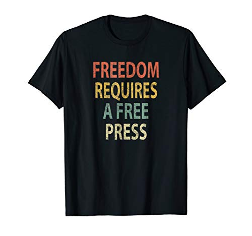 Freedom Requires a Free Press Shirt Vintage Media T-Shirt from Vintage Free Press Apparel