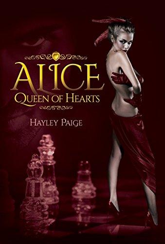 Alice: Queen of Hearts: An Alice in Wonderland Novel (Lost in Wonderland Book 1)