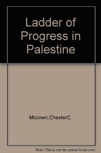 The Ladder of Progress in Palestine