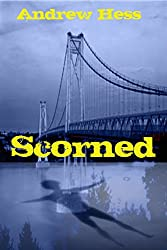Scorned (Book 2 of the Detective Ryan Series)