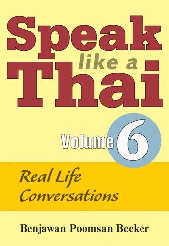 Speak Like a Thai: Real Life Conversations