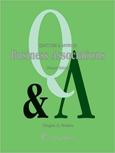 Book Questions & Answers: Business Associations 2nd (second) Edition by Douglas M. Branson published by LexisNexis (2011)