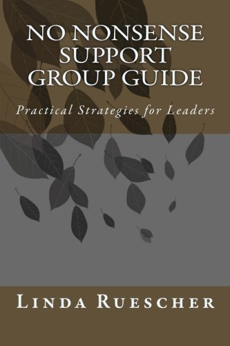 No Nonsense Support Group Guide