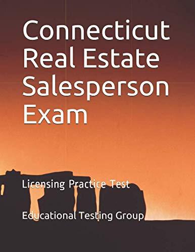 Connecticut Real Estate Salesperson Exam: Licensing Practice Test