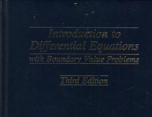 Introduction to Differential Equations With Boundary Value Problems