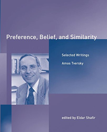 Preference, Belief, and Similarity: Selected Writings (A Bradford Book)