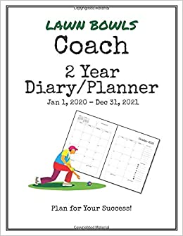 Bowl Games Jan 1 2020.Lawn Bowls Coach 2020 2021 Diary Planner Organize All Your