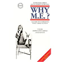 Why Me? (A guide to combating post-viral illness) by Belinda Davies (1989-05-25)