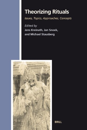 Theorizing Rituals: Classical Topics, Theoretical Approaches, Analytical Concepts (Numen Book Series) (Studies in the Hi