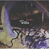 Bent by Gary Willis (1999-01-05)