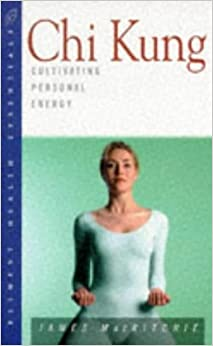 Book Chi Kung: Cultivating Personal Energy (Health Essentials Series) by James MacRitchie (1997-03-02)