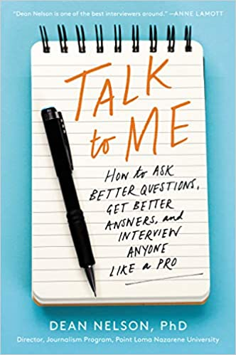 Talk to Me: How to Ask Better Questions, Get Better Answers