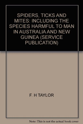 spiders-ticks-and-mites-including-the-species-harmful-to-man-in-australia-and-new-guinea-service-pub