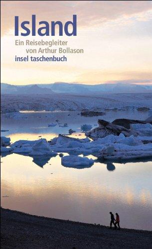 Island: Ein Reisebegleiter (insel taschenbuch)