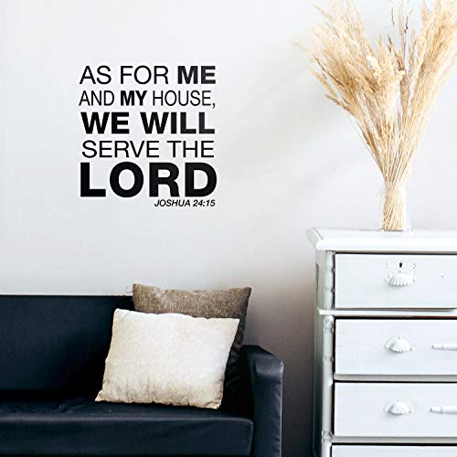 Vinyl Wall Art Decal - As for Me and My House We Will Serve The Lord Joshua 24:15-22.5