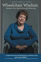 Wheelchair Wisdom: Awaken Your Spirit through Adversity