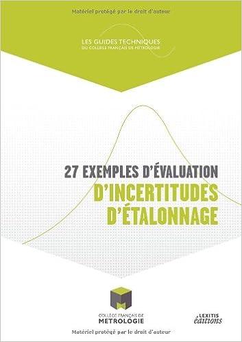 Lire en ligne 27 exemples d'évaluation d'incertitudes d'étalonnage epub, pdf