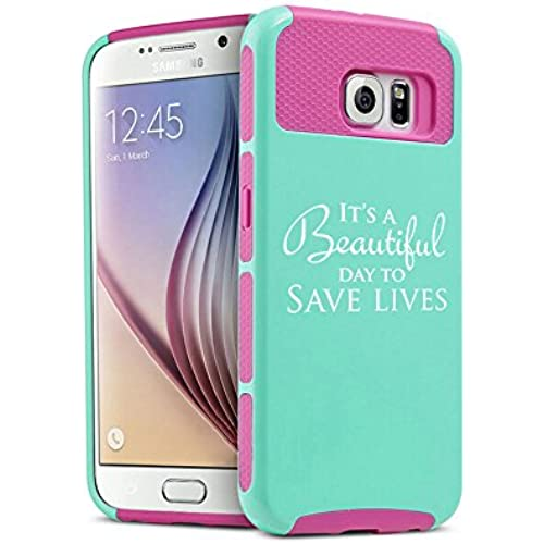 Samsung Galaxy S7 Shockproof Impact Hard Soft Case Cover It's A Beautiful Day To Save Lives (Teal-Hot Pink) Sales