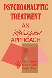 Psychoanalytic Treatment: An Intersubjective Approach (Psychoanalytic Inquiry Book Series)