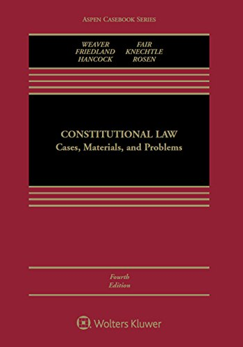 Constitutional Law: Cases, Materials, and Problems (Aspen Casebook Series) ()