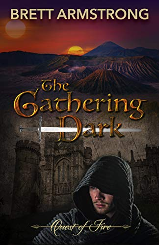 The Gathering Dark (Quest of Fire Book 1) by [Armstrong, Brett]