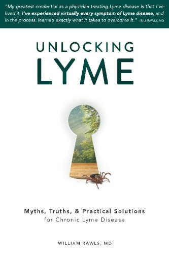 unlocking-lyme-myths-truths-and-practical-solutions-for-chronic-lyme-disease