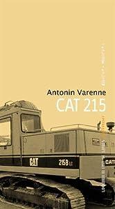 vignette de 'CAT 215 (Antonin Varenne)'