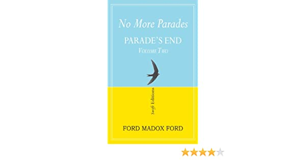 no more parades ford ford madox wiesenfarth joseph