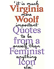 Virginia Woolf: Inspiring Quotes from an Original Feminist Icon