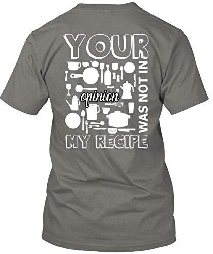 Your Opinion was Not in My Recipe T Shirt, Being A Chef T Shirt Unisex (XXXL,Dark -