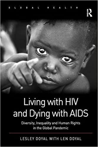 Living with HIV and Dying with AIDS: Diversity, Inequality