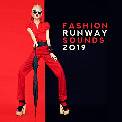 Fashion Runway Sounds 2019 - Fashion Week 2019, Runway Vibes, Best Runway Music, Deep Runway Beats (Best Fashion Runway Music)