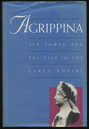 Agrippina: Sex, Power, and Politics in the Early - And 15 C 30 Between Store