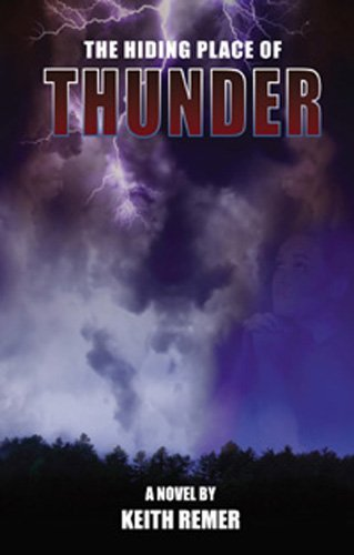 The Hiding Place of Thunder