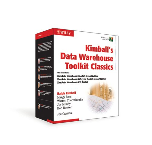 Kimball's Data Warehouse Toolkit Classics: The Data Warehouse Toolkit, 2nd Edition; The Data Warehouse Lifecycle, 2nd Edition; The Data Warehouse ETL Toolkit (The Data Warehouse Lifecycle Toolkit 2nd Edition)