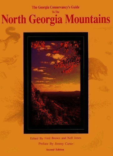 The Georgia Conservancy's Guide to the North Georgia Mountains