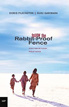 Follow the Rabbit-Proof Fence by [Pilkington, Doris]