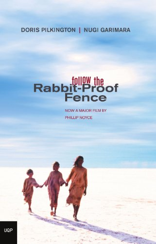 Follow The Rabbit Proof Fence By Pilkington Doris