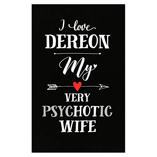 I Love Dereon My Very Psychotic Wife Gift for Him - Poster