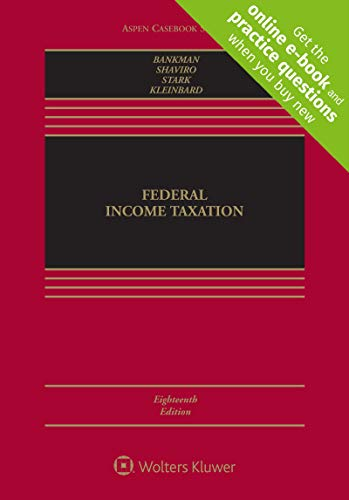Federal Income Taxation [Connected Casebook] (Aspen Casebook Series)