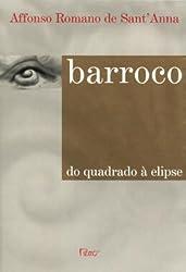 Barroco: Do quadrado a elipse (Portuguese Edition)