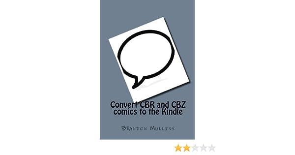 Amazon com: Convert CBR and CBZ comics to the Kindle eBook